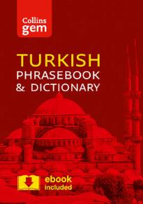 COLLINS GEM : TURKISH PHRASEBOOK AND DICTIONARY 3RD ED PB
