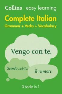 COLLINS EASY LEARNING : COMPLETE ITALIAN GRAMMAR + VERBS + VOCABULARY
