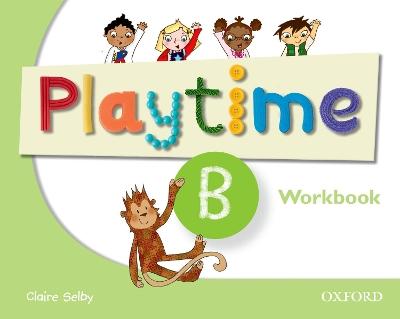 PLAY TIME B WORKBOOK