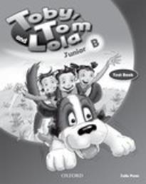 TOBY TOM AND LOLA JUNIOR B TEST BOOK