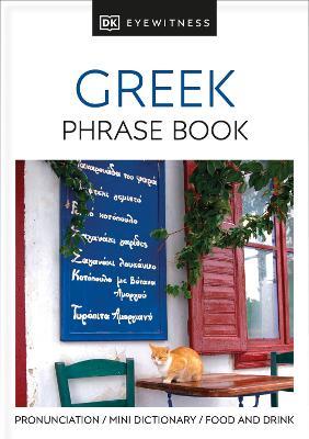 GREEK PHRASE BOOK (EYEWITNESS PHRASEBOOK AND GUIDE) PB MINI