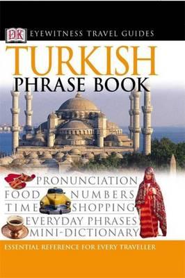 TURKISH PHRASE BOOK (EYEWITNESS PHRASEBOOK AND GUIDE) PB MINI