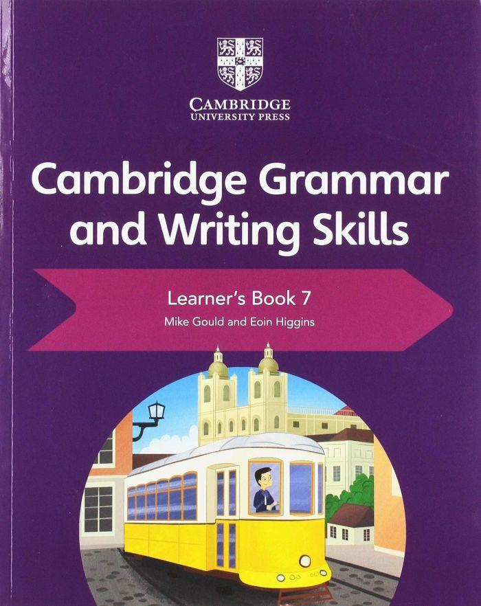 CAMBRIDGE GRAMMAR AND WRITING SKILLS LEARNERS BOOK 7