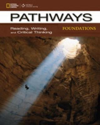 PATHWAYS READING, WRITING & CRITICAL THINKING FOUNDATION SB (+ ONLINE WB)