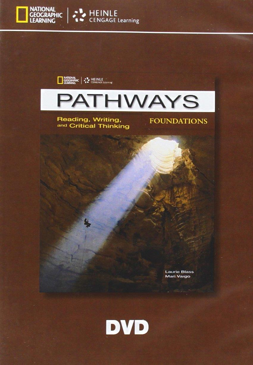 PATHWAYS READING, WRITING & CRITICAL THINKING FOUNDATION DVD