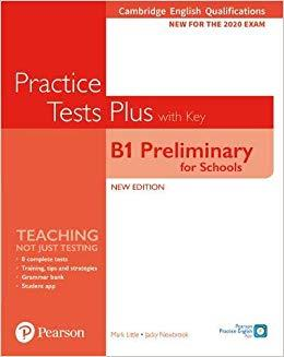 PET FOR SCHOOLS PRACTICE TESTS PLUS FOR 2020 EXAMS SB WITH KEY