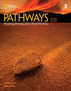 PATHWAYS READING, WRITING & CRITICAL THINKING 3 SB 2ND ED