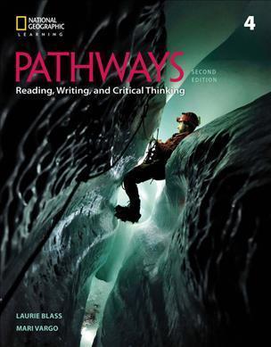 PATHWAYS READING, WRITING & CRITICAL THINKING 4 SB 2ND ED
