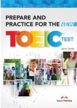 PREPARE AND PRACTICE FOR THE NEW TOEIC SB (+ KEY)