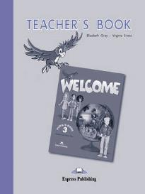 WELCOME 3 TEACHER S BOOK