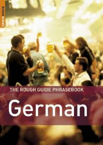 THE ROUGH GUIDE PHRASEBOOK : GERMAN 3RD ED PB A FORMAT