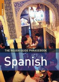THE ROUGH GUIDE PHRASEBOOK : SPANISH 3RD ED PB A FORMAT