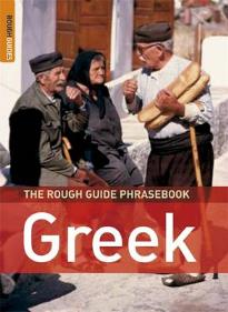 THE ROUGH GUIDE PHRASEBOOK : GREEK 3RD ED PB A FORMAT