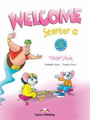 WELCOME STARTER A TEACHER S BOOK (+POSTERS)