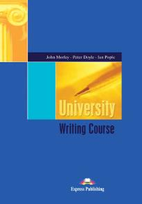 UNIVERSITY WRITING COURSE WITH ANSWERS