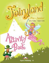 FAIRYLAND PRE-JUNIOR WORKBOOK