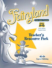 FAIRYLAND JUNIOR A & B TEACHER S RESOURCE PACK