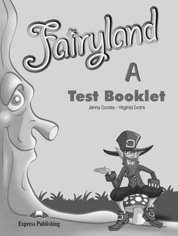 FAIRYLAND JUNIOR A TEST BOOK