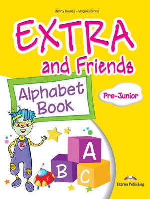 EXTRA & FRIENDS PRE-JUNIOR ALPHABET BOOK