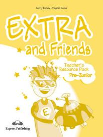 EXTRA & FRIENDS PRE-JUNIOR TΕΑCHΕR S RESOURCE PACK