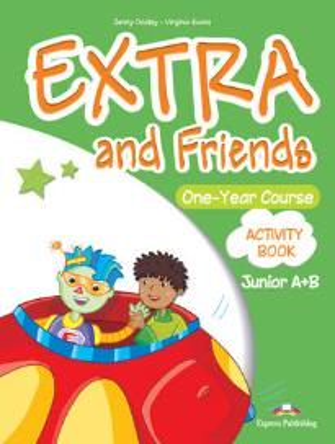 EXTRA & FRIENDS JUNIOR A+B WORKBOOK