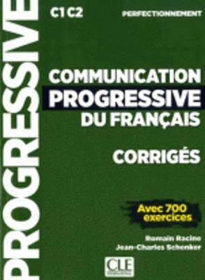 COMMUNICATION PROGRESSIVE DU FRANCAIS PERFECTIONNEMENT CORRIGES