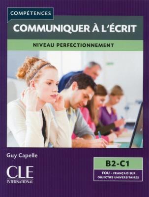 COMPETENCES COMMUNIQUER A L ECRIT 1 A1 + A2 (+ CD)