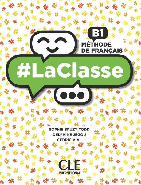 #LA CLASSE B1 METHODE (+ DVD-ROM)