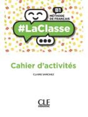 #LA CLASSE B1 CAHIER
