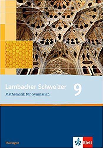 Lambacher Schweizer Mathematik 9. Ausgabe Th?ringen