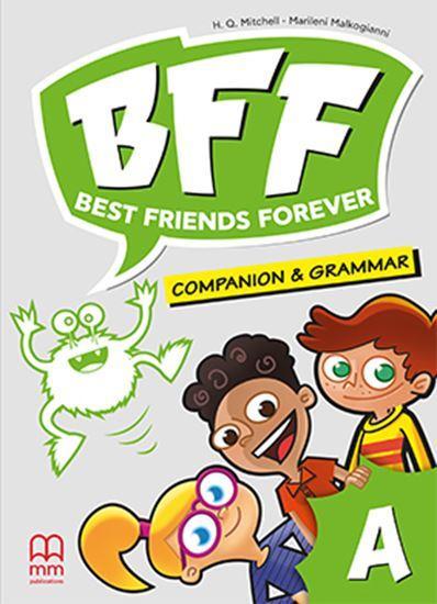 BFF - BEST FRIENDS FOREVER JUNIOR A COMPANION & GRAMMAR