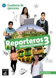 REPORTEROS INTERNACIONALES 3 A2+ EJERCICIOS