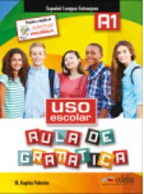 USO ESCOLAR AULA DE GRAMATICA A1