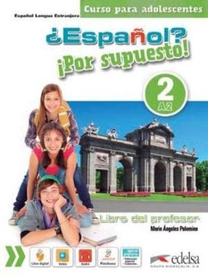 ESPANOL POR SUPUESTO 2 PROFESOR (+ CD)