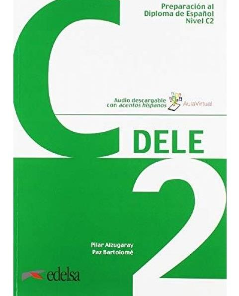 DELE C2 PREPARACION AL DIPLOMA DE ESPANOL 2019