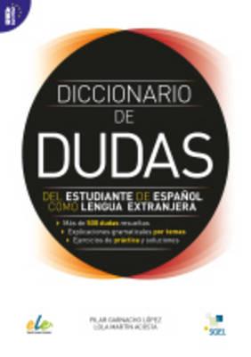 DICCIONARIO DE DUDAS DEL ESTUDIANTE DE ESPANOL COMO LENGUA EXTRANJERA