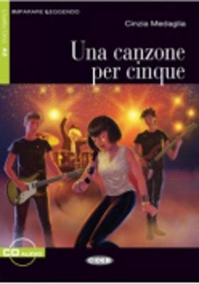 IL 2: UNA CANZONE PER CINQUE (+ CD)