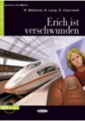 ERICH IST VERSCHWUNDEN (+CD) A1