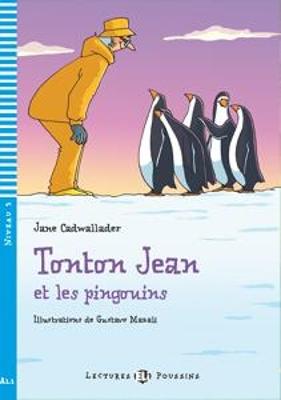 LEP 3: TONTON JEAN ET LES PINGOUINS (+ CD)