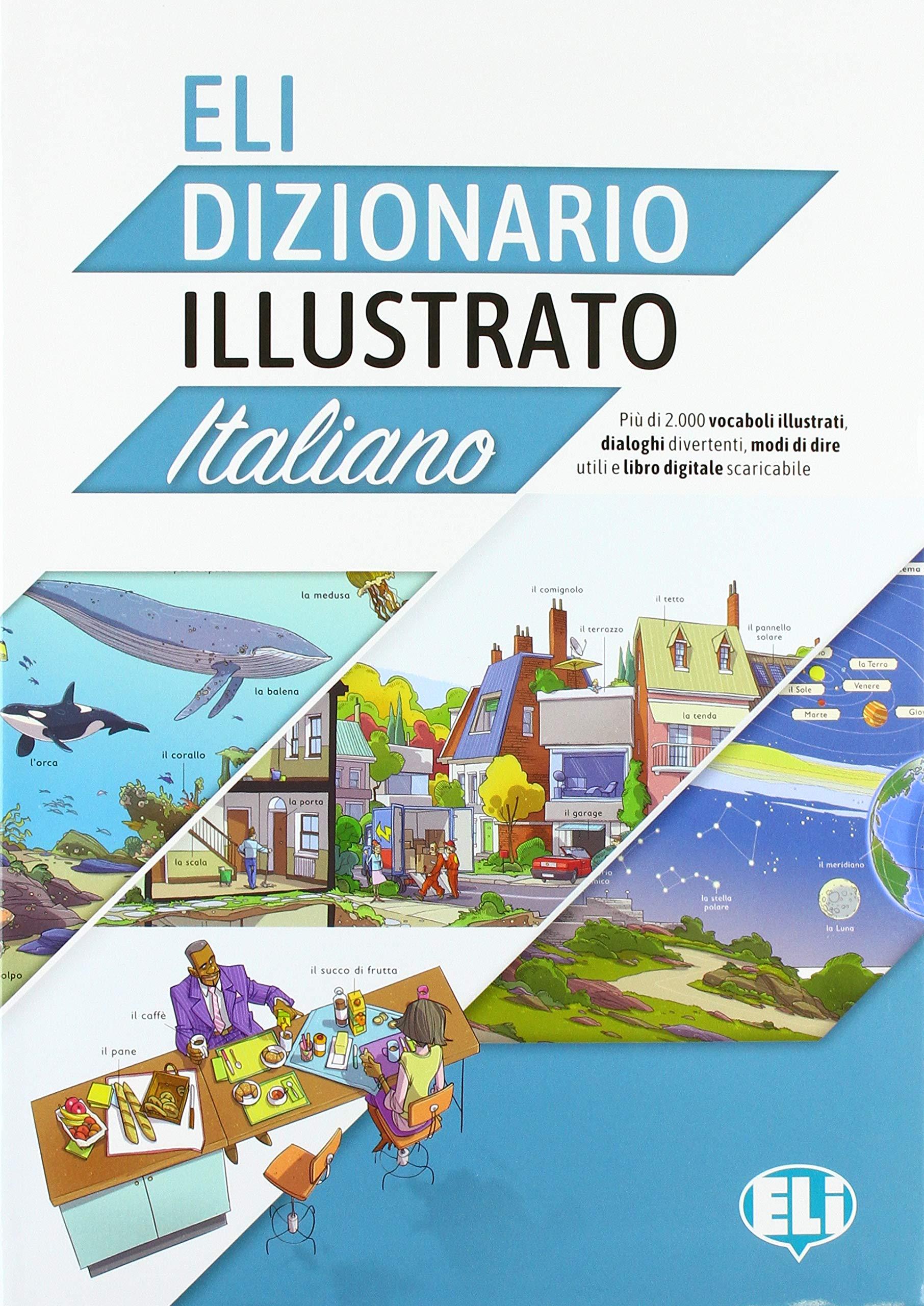ELI DIZIONARIO ILLUSTRATO ITALIANO