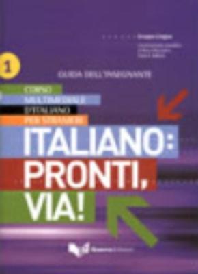 ITALIANO PRONTI VIA 1 GUIDA PER L INSEGNANTE