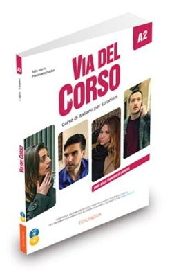 VIA DEL CORSO A2 STUDENTE ED ESERCIZI (+ CD + DVD)