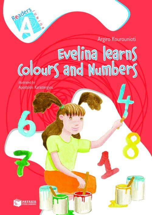 EVELINA LEARNS COLOURS AND NUMBERS JUNIOR A READERS