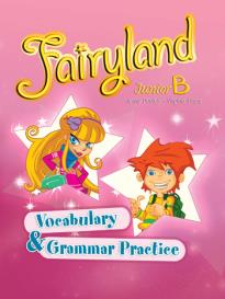 FAIRYLAND JUNIOR B VOCABULARY & GRAMMAR PRACTICE