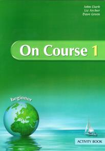 ON COURSE 1 STUDENT S BOOK