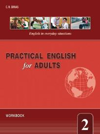 PRACTICAL ENGLISH FOR ADULTS 2 WORKBOOK