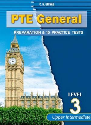 PTE 3 GENERAL PREPARATION & 10 PRACTICE TESTS