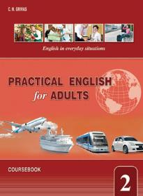 PRACTICAL ENGLISH FOR ADULTS 2 STUDENT S BOOK (+PHRASE BOOK)