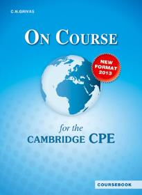 ON COURSE FOR THE CPE STUDENT S BOOK 2013