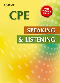 CAMBRIDGE PROFICIENCY (CPE) SPEAKING & LISTENING 2013
